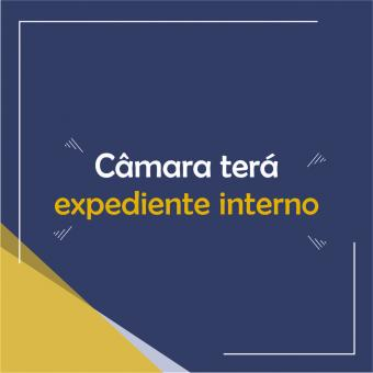 Câmara retorna com expediente interno